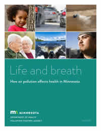 Life and Breath Report: How air pollution affects health in Minnesota
